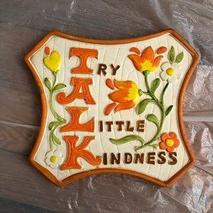 70s Vintage ceramic try a little kindness sign